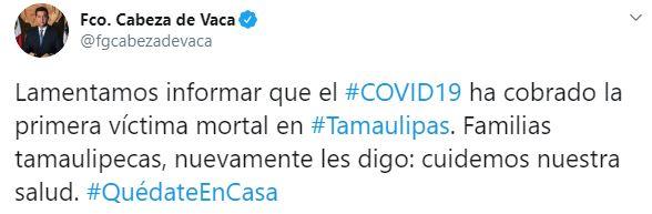 Tamaulipas anunció su primera muerte por coronavirus (Foto: Twitter/fgcabezadevaca)