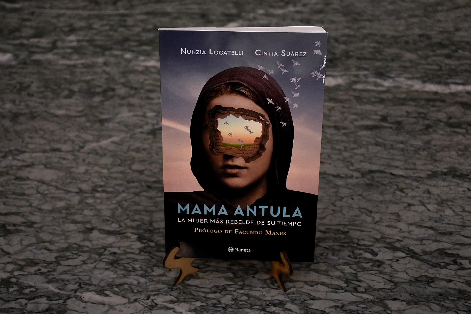 """""""Mama Antula, la mujer más rebelde de su tiempo"""", es un nuevo libro que devela una historia casi desconocida de una mujer defensora de los derechos humanos en plena época colonial"""