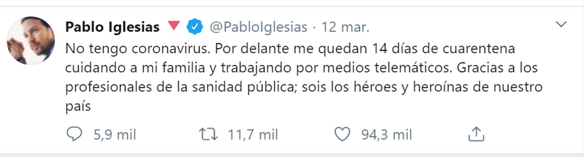 El 12 de marzo, hace dos días, Iglesias decía en Twitter que iba a hacer cuarentena