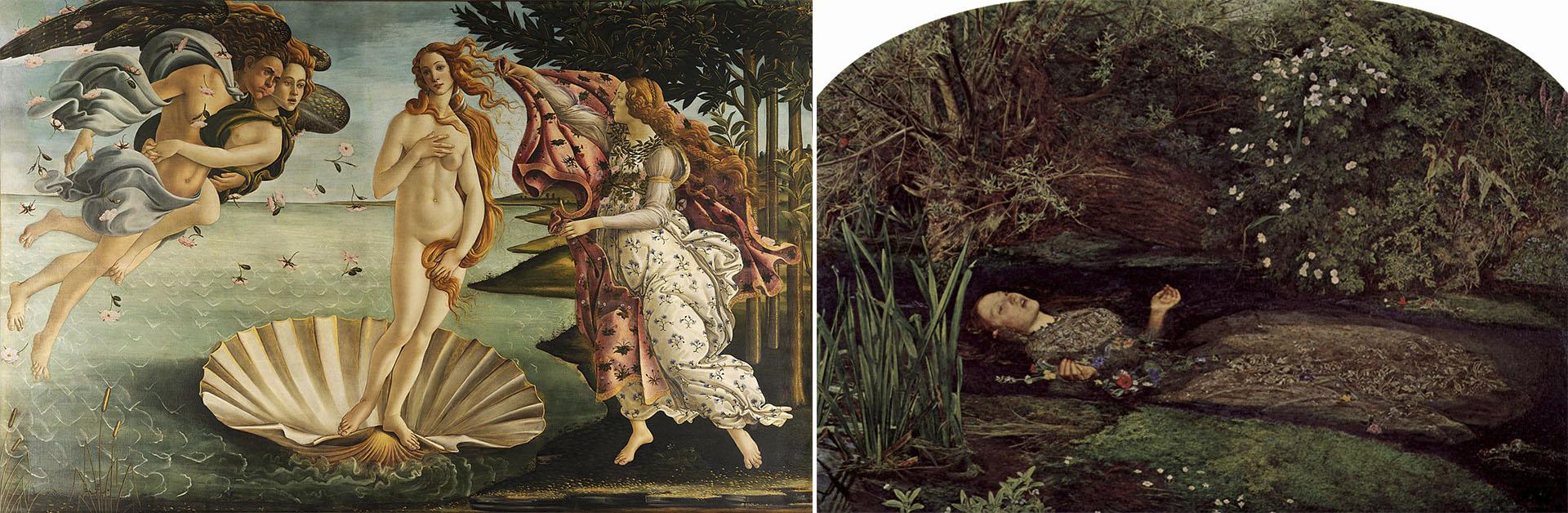 Venus, de Botticelli y la Ofelia, de Millais