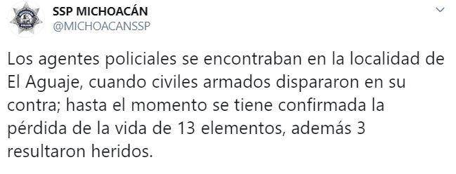 La Secretaría de Seguridad Pública de Michoacán informó sobre la emboscada donde murieron al menos 13 elementos de la Policía Estatal (Foto: Twitter/MICHOACANSSP)